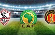 الاتحاد الافريقي يقرر تأجيل السوبر الافريقي بين الترجي الرياضي والزمالك المصري