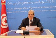 صورة وزير الخارجية التونسية: إعتداءات قوات الإحتلال ترتقي إلى جرائم الحرب تستوجب إحالتها على محكمة الجنايات الدولية